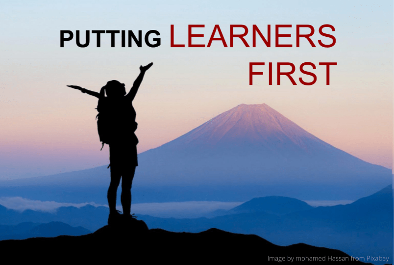 Putting Learners first